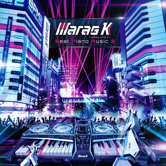 Beat Piano Music2 / maras k [marasy × kors k] 2017.01.25 Release!!