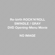 Re-birth~ROCK'N'ROLL SWINDLE at NIPPON BUDOUKAN~ / GLAY DVD Opening-Menu Movie