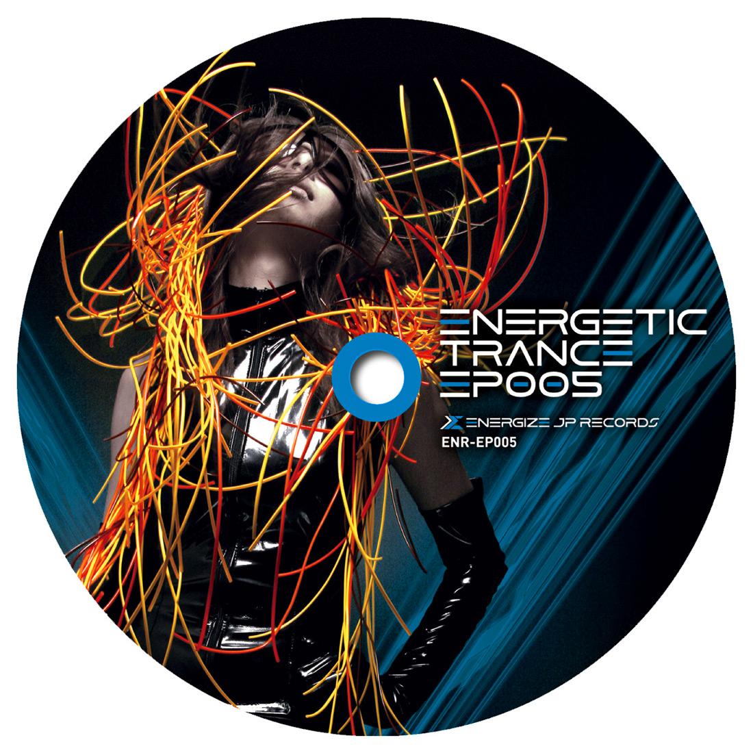 ENERGETIC TRANCE EP005