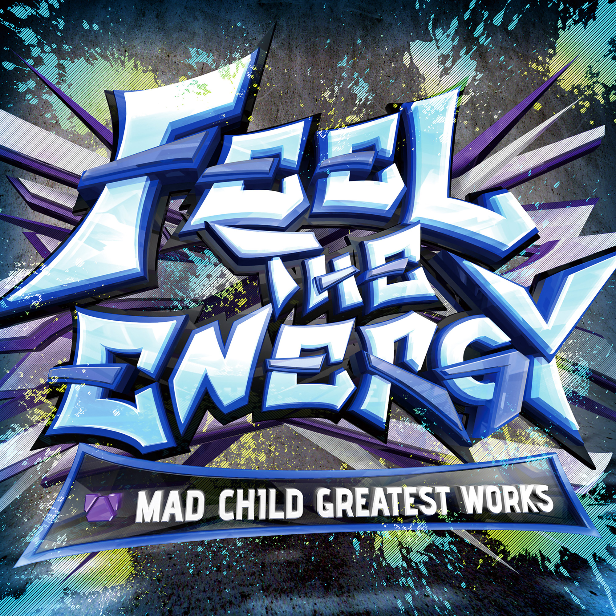 FEEL THE ENERGY -MAD CHILD GREATEST WORKS-